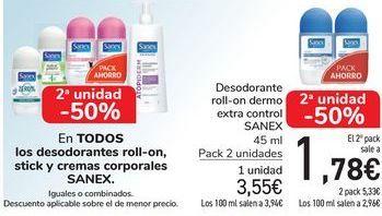 Oferta de En TODOS los desorantes roll-on stick y cremas corporales SANEX, iguales o combinados  por