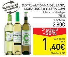 Oferta de D.O. Rueda DAMA DEL LAGO, MORALINOS o YLLERA CUVI por 2,8€