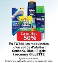 Oferta de En TODAS las maquinillas desechables de afeitado Sensor3, Blue II y geles y espumas GILLETTE, iguales o combinados  por