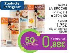 Oferta de Flautas LA BROCHE  por 1,75€