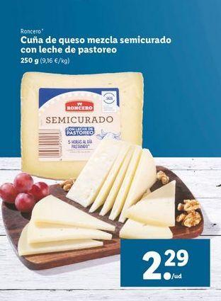 Oferta de Cuña de queso mezcla semicurado con leche de pastoreo 250 g Roncero por 2,29€