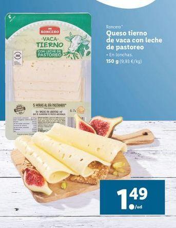 Oferta de Queso tierno de vaca con leche de pastoreo 150 g Roncero por 1,49€
