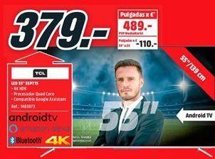 Oferta de Tv led 55'' TCL por 379€