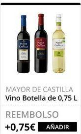 Oferta de Vino MAYOR DE CASTILLA por
