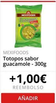 Oferta de MEXIFOODS Totopos sabor guacamole por