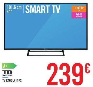 Oferta de TV K40DLX11FS TD SYSTEMS por 239€
