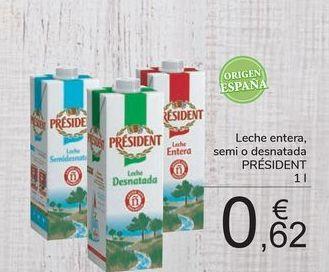 Oferta de Leche entera, semi o desnatada PRÉSIDENT por 0,62€
