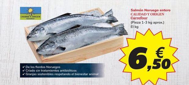 Oferta de Salmón Noruego entero CALIDAD Y ORIGEN Carrefour por 6,5€
