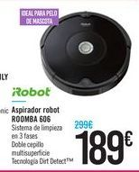Oferta de Aspirador robot ROOMBA 606 por 189€