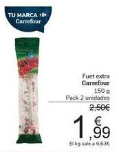 Oferta de Fuet extra Carrefour por 1,99€