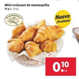 Oferta de Mini croissant de mantequilla por 0,1€