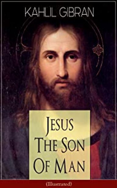 Oferta de Jesus The Son Of Man (Illustrated): His Words And His Deeds As Told And Recorded By Those Who Knew Him (Powerful portrayal... por 0,49€