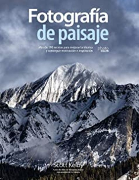 Oferta de Fotografía de paisaje. Más de 190 recetas para mejorar la técnica y conseguir motivación e inspiración por 28,45€