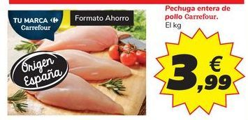 Oferta de Pechuga entera de pollo Carrefour por 3,99€