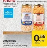 Oferta de Alubias blancas o garbanzos cocidos EROSKI BASIC por 0,55€