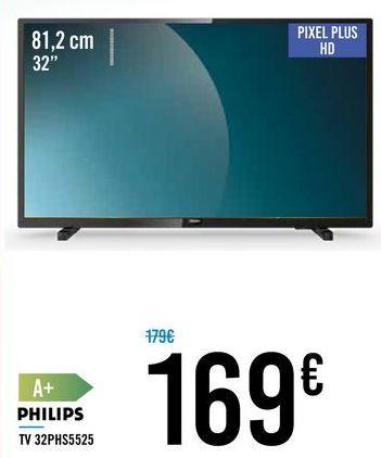 """Oferta de TV 32"""" 32PHS5525 PHILIPS por 169€"""