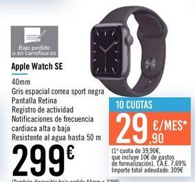Oferta de Apple Watch SE por 299€