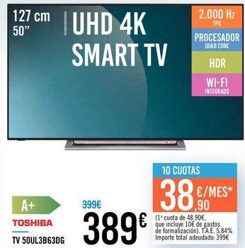 """Oferta de TV 50"""" UHD 4K SMART TV 50UL3B63DG TOSHIBA por 389€"""