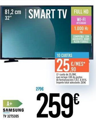 "Oferta de TV 32"" SMART TV 32T5305 SAMSUNG por 259€"