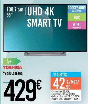 """Oferta de TV 55"""" 55UL3B63DG TOSHIBA por 429€"""