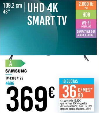 "Oferta de TV 43"" UHD 4K SMART TV 43TU7125 SAMSUNG por 369€"