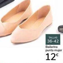 Oferta de Bailarinas punta mujer  por 12€