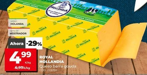 Oferta de Queso de barra Royal Hollandia por 4,99€