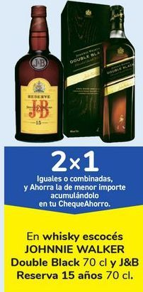 Oferta de En whisky escocés JOHNI WALKER Double Black y J&B Reserva 15 años  por