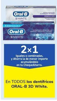 Oferta de En TODOS los dentífricos ORAL -B White por