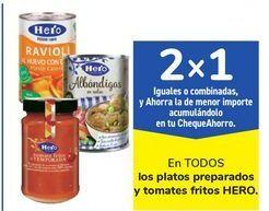 Oferta de En TODOS los platos preparados y tomates fritos HERO por