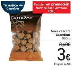 Oferta de Nuez cáscara Carrefour por 3€