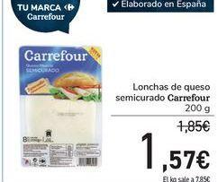 Oferta de Lonchas de queso semicurado Carrefour por 1,57€