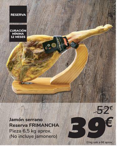 Oferta de Jamón serrano Reserva FRIMANCHA por 39€