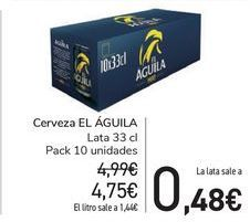 Oferta de Cerveza EL ÁGUILA por 4,75€