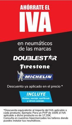 Oferta de En neumáticos de las marcas Doublestar, Firestone y Michelin  por