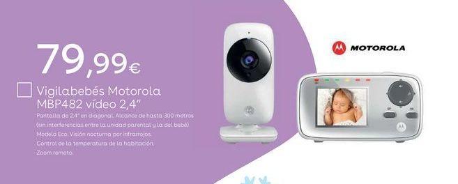 Oferta de Vigilabebés Motorola por 79,99€