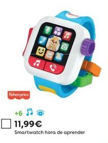 Oferta de Smartwatch Fisher-Price por 11,99€