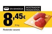 Oferta de Redondo de vacuno por 8,45€