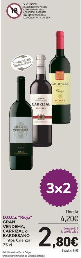 Oferta de D.O.Ca Rioja GRAN VENDEMA, CARRIZAL o BARDESANO  por 4,2€