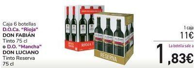 Oferta de Caja 6 botellas D.O.Ca Rioja DON FABÍA o D.O. Mancha DON LUCIANO  por 11€