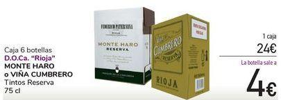 Oferta de Caja 6 botellas D.O.Ca Rioja MONTE HARO o VIÑA CUMBRERO por 24€