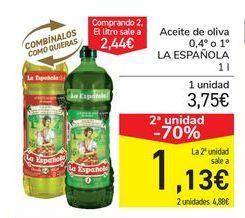 Oferta de Aceite de oliva 0,4º o 1º LA ESPAÑOLA por 3,75€