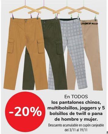 Oferta de En TODOS los pantalones, chinos, multibolsillos, joggers y 5 bolsillos de twill o pana de hombre y mujer  por