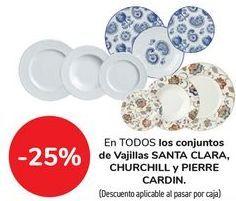 Oferta de En TODOS los conjuntos de Vajillas SANTA CLARA, CHURCHILL y PIERRE CARDIN por