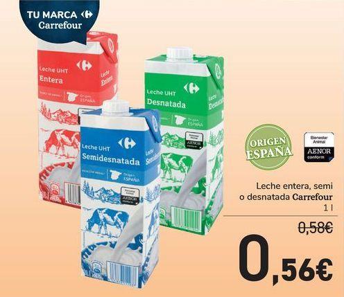 Oferta de Leche entera, semi o desnatada Carrefour por 0,56€
