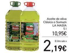 Oferta de Aceite de oliva Clásico o Sumum LA MASÍA por 10,95€