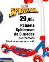 Oferta de Patinete Spiderman por 29,95€