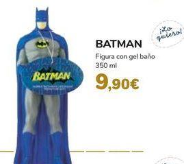 Oferta de Figura con gel baño BATMAN  por 9,9€