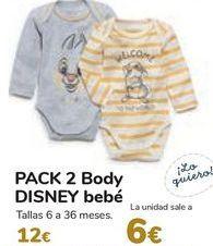 Oferta de PACK 2 Body DISNEY Bebé  por 12€