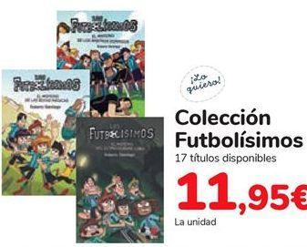 Oferta de Colección Futbolísimos  por 11,95€